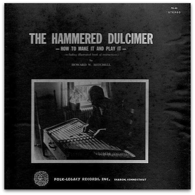 """""""The Hammered Dulcimer - How To Make It And Play It"""" by Howie Mitchell"""
